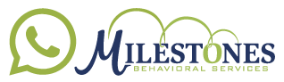 Schedule a call with Milestones Behavioral Services